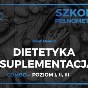 Dietetyka i suplementacja poziom I,II,III - Jakub Mauricz