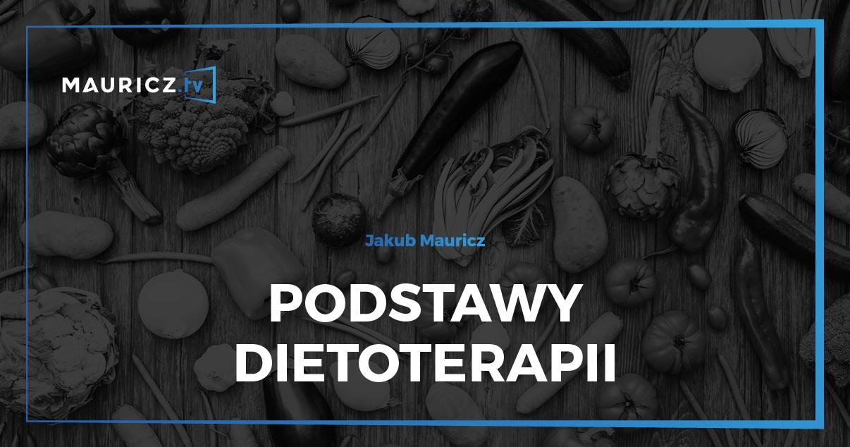 Podstawy dietoterapii szkolenie Mauricz.tv