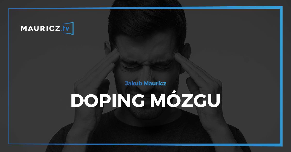 Szkolenie Doping mózgu - Jakub Mauricz